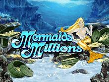 Mermaids Millions играть на деньги в казино Эльдорадо